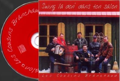 les cousins branchaud - Swing la d'on dans ton salon | Traditionnelle