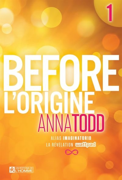 Before T.01 -  L'origine | 9782761946643 | New Romance | Érotisme