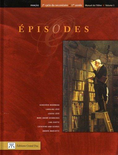 Episodes Manuel 1 Francais Sec 3 9782765500889 Cahier D