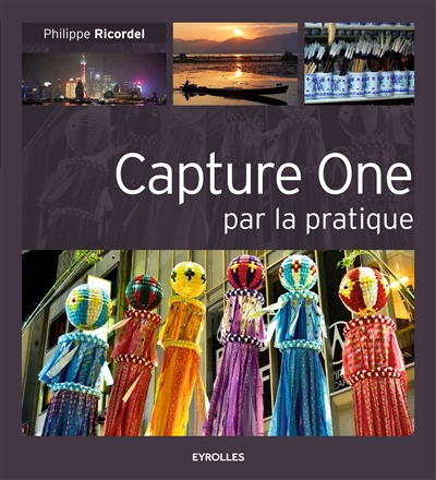 Capture One par la pratique | 9782212144611 | Informatique