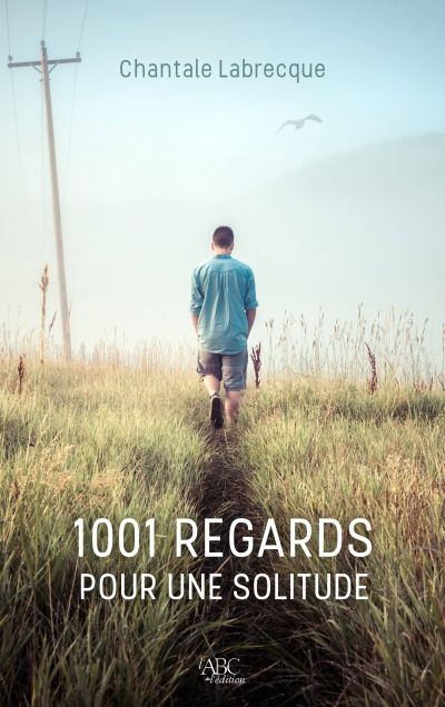 1001 regards pour une solitude  | 9782924691038 | Biographie