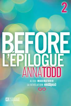 Before T.02 - L'épilogue  | 9782761946650 | New Romance | Érotisme