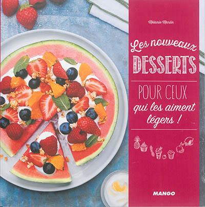 Nouveaux desserts pour ceux qui les aiment l gers les - Annulation commande cuisine ...