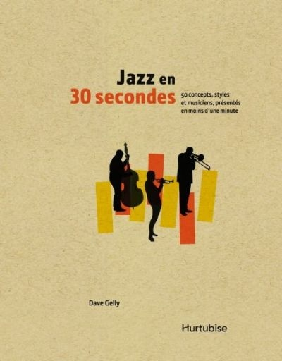 Jazz en 30 secondes  | 9782897237110 | Arts