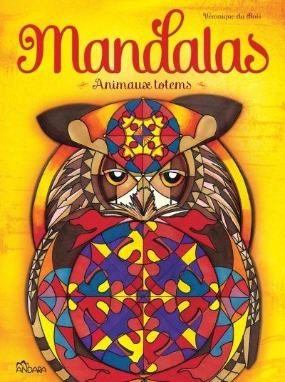 Coloriage Animaux Totem.Animaux Totem 9782897460044 Mandalas Et Coloriage Adulte
