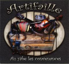 Artifaille - Au yabe les convenances | Traditionnelle