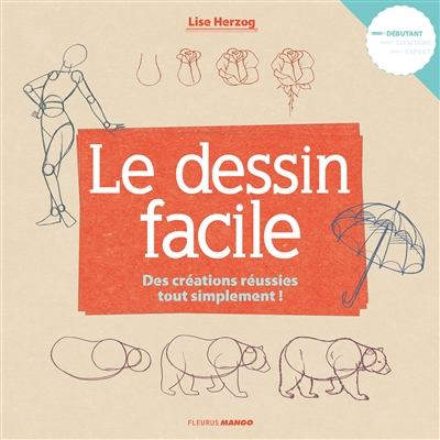 dessin facile (Le) | 9782215149996 | Arts