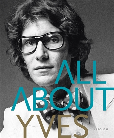All about Yves | 9782035909169 | Arts