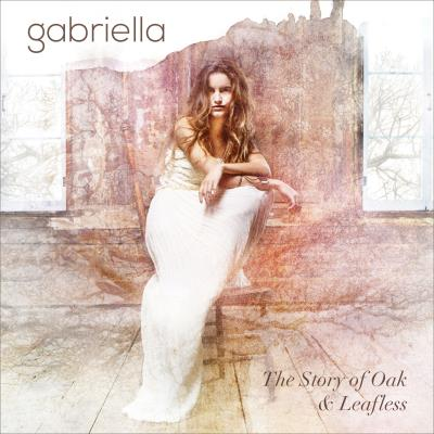 The Story Of Oak & Leafless (2CD) - Gabriella | CD de musique