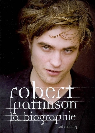 Robert Pattinson  | 9782012018334 | Biographie