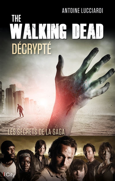 The walking dead décrypté | 9782824608907 | Arts