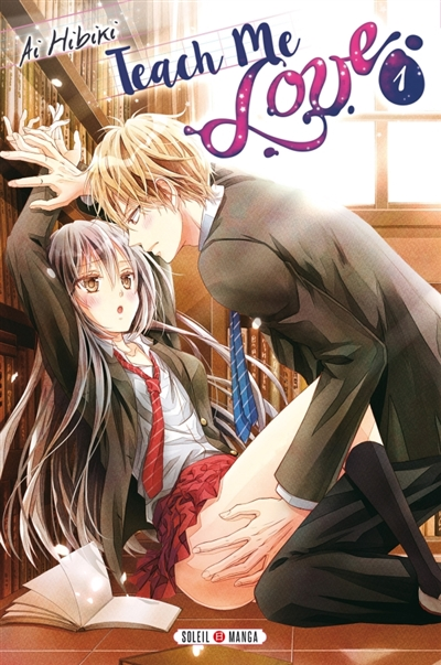 Teach me love T.01 | 9782302049956 | Manga adulte