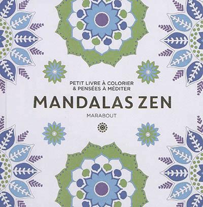 Mandala Zen 9782501120104 Mandalas Et Coloriage Adulte