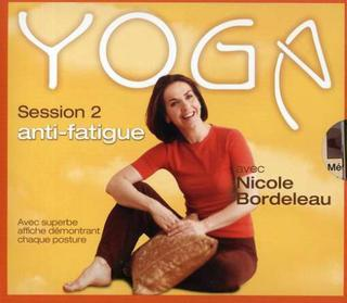 Yoga - Session 2 : Anti-fatigue Nicole Bordeleau | CD de musique
