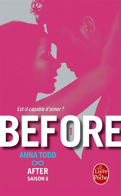Before T.01 - Est-il capable d'aimer... | 9782253069416 | New Romance | Érotisme