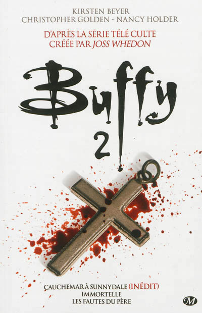 Buffy : intégrale T.02 | 9782811208738 | Science-Fiction et fantaisie