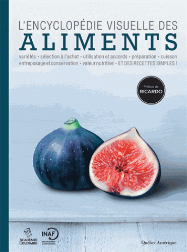 Encyclopédie visuelle des aliments (L') | 9782764433591 | Nutrition