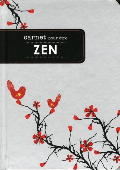 Carnet pour être zen  | Papier,cahiers, tablettes, factures, post-it