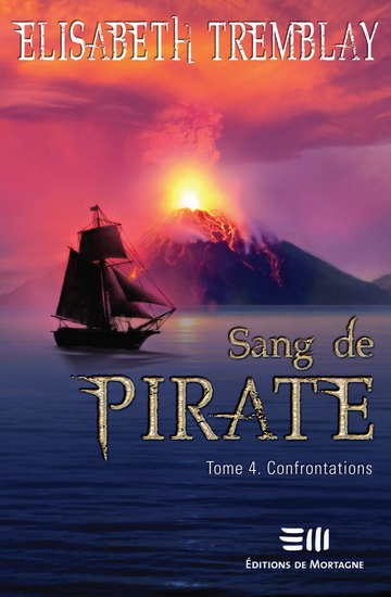 Sang de pirate T.04 - Confrontations  | 9782896624577 | Science-Fiction et fantaisie