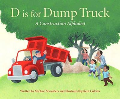 D is for Dump Truck - A Construction Alphabet | Picture books