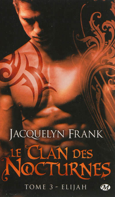 Le clan des nocturnes T.03 - Elijah | 9782811208875 | Science-Fiction et fantaisie