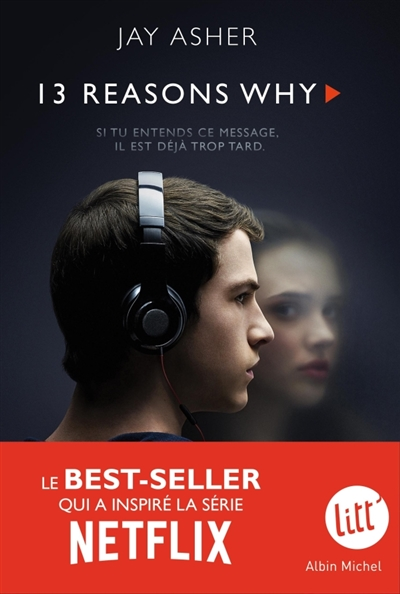13 reasons why | 9782226399311 | Romans 12 à 14 ans