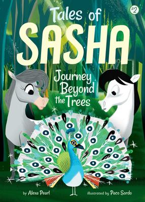 Tales of Sasha T.02 - Journey Beyond the Trees | Jeunesse