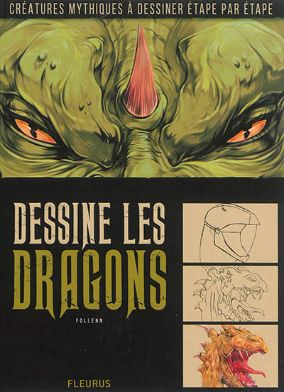 Dessine les dragons | 9782215149149 | Arts