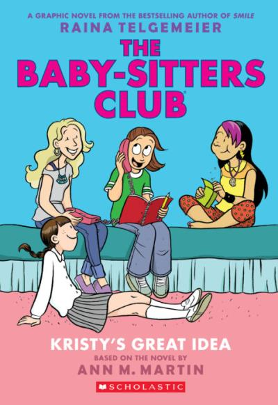 Baby-Sitters Club Graphic (The) T.01 - Kristy's Great Idea | 9780545813877 | Bande dessinée