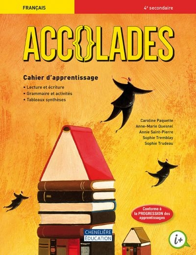 Accolades - secondaire 4 | 9782765053866 | Cahier d'apprentissage - Secondaire 4