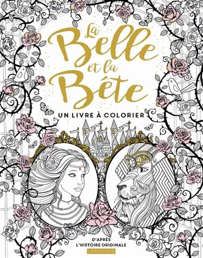 Belle Et La Bete La 9782035934802 Mandalas Et Coloriage Adulte