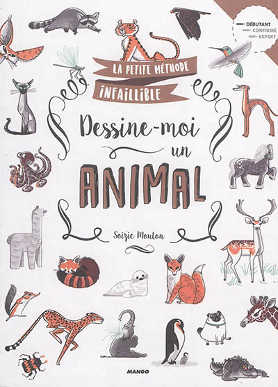 Dessine-moi un animal | 9782812504143 | Arts