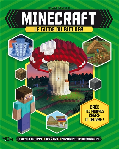 Minecraft - Le Guide du Builder  | 9791032401309 | Informatique