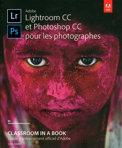 Adobe Lightroom CC et Photoshop CC pour les photographes | 9782412025758 | Informatique