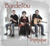 Bardefou - Tryptique | Traditionnelle