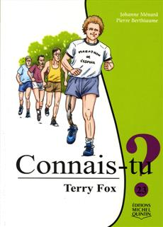 Terry Fox  | 9782897622602 | Romans 6 à 8 ans