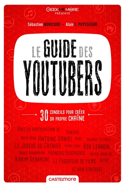 Guide des YouTubers (Le) | 9782362311840 | Informatique