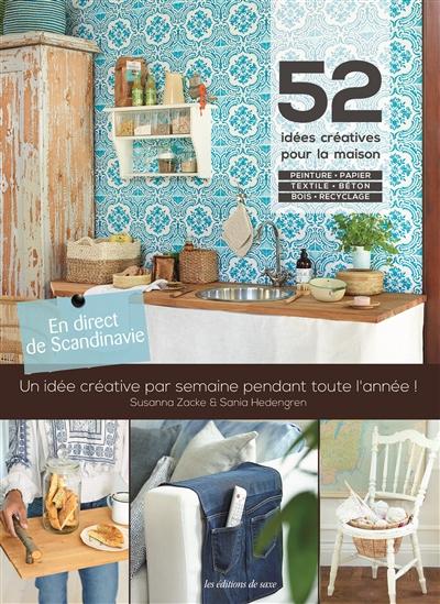 Merveilleux 52 Idées Créatives Pour La Maison | 9782756530062 | Bricolage Et  Passe Temps Adulte