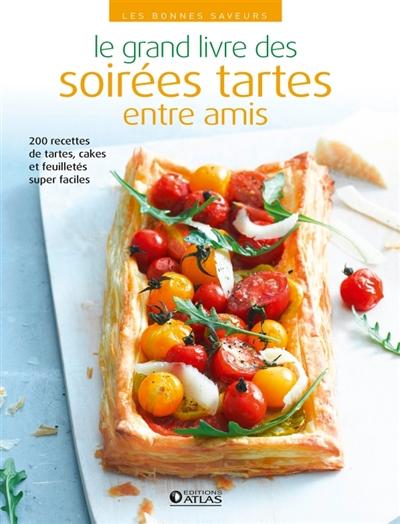 Grand livre des soir es tartes entre amis le - Annulation commande cuisine ...