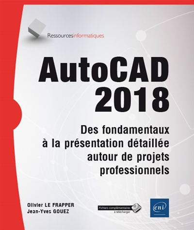 AutoCAD 2018 | 9782409009648 | Informatique