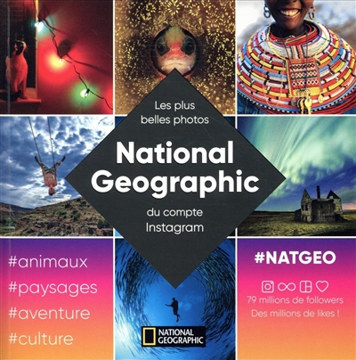 National Geographic - Plus Belle Photos Instagram | 9782822901758 | Arts