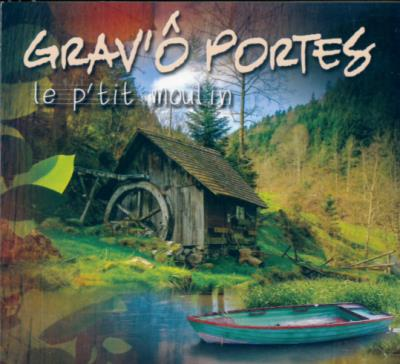 Grav'Ô Portes - Le p'tit moulin | Traditionnelle
