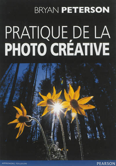 Pratique de la photo créative | 9782744095337 | Arts