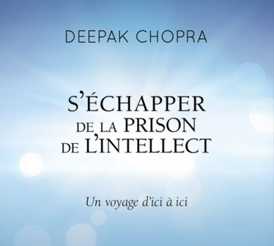 S'échapper de la prison de l'intellect  | 9782897363987 | Livres-audio