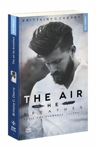 The Elements T.01 - The Air he Breathes | 9782755634679 | New Romance | Érotisme
