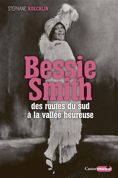 Bessie Smith | 9791027801428 | Biographie