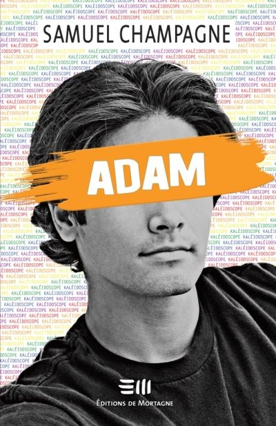 Adam  | 9782896627813 | Romans 15 à 17 ans