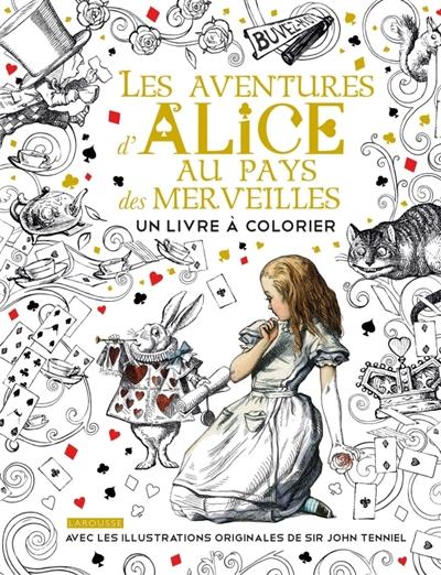 Aventures D Alice Au Pays Des Merveilles Les