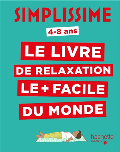 Simplissisme - Relaxation 4-8 ans | 9782017023357 | Éducation