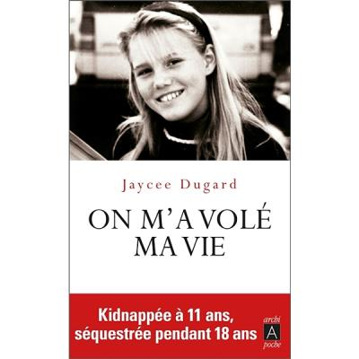 On M A Vole Ma Vie Kidnappee A 11 Ans Et Sequestree Pendant 18 Ans